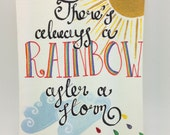 SALE! Rainbows after storm painting, calligraphy quote, hand painted, glitter rainbow, dip pen, inspirational quote, nursery decor