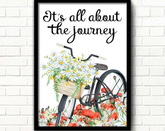 All about the journey quote print Travel printable art Floral travel art Gift for traveler print Bicycle printable Adventure wall art floral