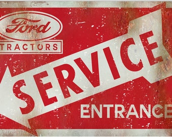 Vintage Style Ford Tractors - Service Entrance Metal Sign (Rusted)