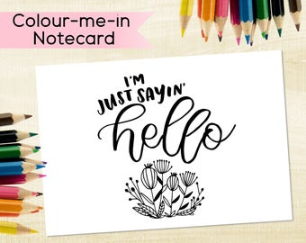 Illustrated notecard, DIY notecard, colour-me-in notecard. Colouring notecard, hello greeting card, Blank notecard, - Set of notecards.