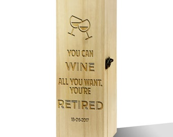Personalised You Can Wine All You Want Luxury Wooden Wine Box