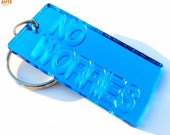 NO WORRIES- Motivational Mirrored Keychain Tag- Blue
