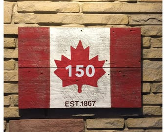 "Rustic Comemerative Canada Flag ""150"" years"