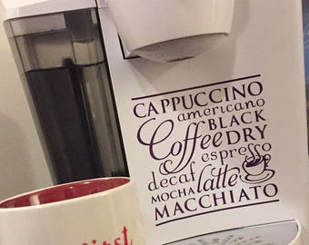 Coffee Sticker for a Keurig