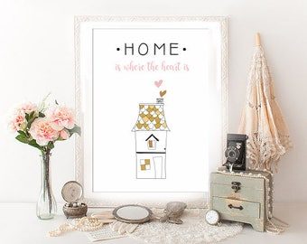 Home Is Where The Heart Is A4 Print