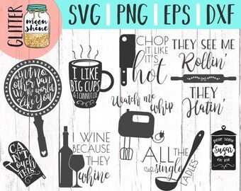 Kitchen Cooking Designs Bundle svg dxf eps png Files for Cutting Machines Cameo Cricut, Cute, Lyrics, Coffee, Wine, See Me Rollin', Chop It