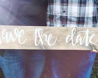Save The Date, Wood Sign, Wedding Sign, Engagement Pictures Sign
