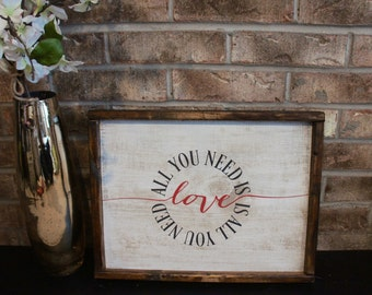 """Hand painted """"All you need is love"""" wood sign with frame"""