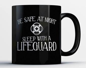 Lifeguard Coffee Mug - Sleep with a Lifeguard - Gift for Lifeguard - Lifeguard Cup - Funny Lifeguard Present - Best Lifeguard Gift
