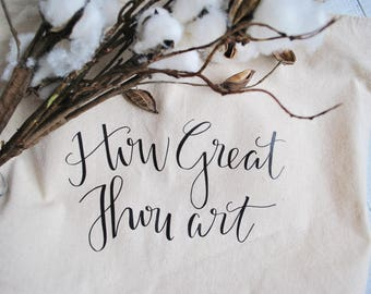 How Great Though Art Canvas Zippered Tote Bag Scripture Hymn Bible Bag Hand Lettering Modern Calligraphy Gift