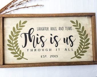 This Is Us Sign - Family Decor - Housewarming Gift - Wedding Gift - Anniversary Gift - Farmhouse Decor - Farmhouse Sign - This Is Us Decor