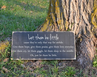 Let Them Be Little Wood Sign Vinyl Decal Baby Nursery Decor Wood Sign