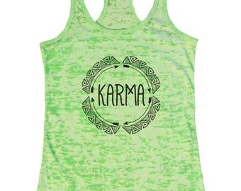 "Womens Burnout Tank Top ""Karma"" Racerback Tank  - Gift 1277"