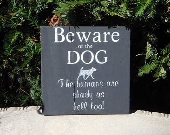 Beware of Dog Sign - Wood Sign With Sayings - Funny Wood Signs - Wood Signs For The Home - Dog Home Decor - Kitchen Signs - Rustic Wood Sign