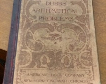 Rare - Dubbs Arithmetical Problems Hardcover 1893