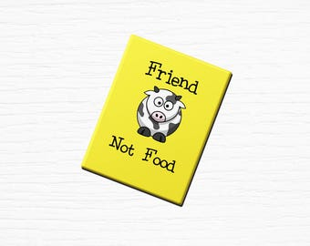 "Vegan Vegetarian Fridge Magnet ""Friend Not Food"" Cow Yellow 2.5x3.5"