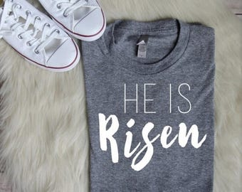 ENDS AT 12AM He Is Risen Shirt Women's Christian Graphic Tee, Christian Easter Shirts, Christian Shirts, Christian T shirts
