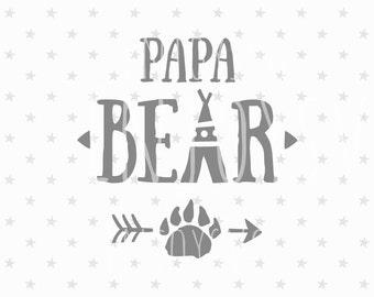 Papa Bear SVG Files Papa Bear SVG Family Bears Svg File Papa Svg Family bear Svg files Cricut Files SVG Cricut File Silhouette Cut Files