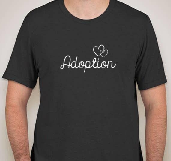 Adoption T-shirt Mens Women's Adopt