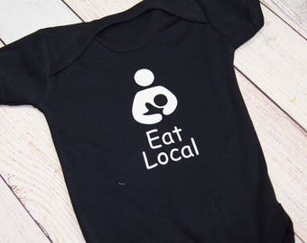Eat Local Bodysuit - Grey One Piece - Boys One Piece - Girls Bodysuit - Breast Is Best - Breastfeeding One Piece