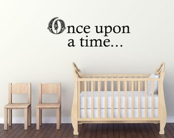 "Child's Wall Quote, ""Once Upon A Time"" Wall Art Sticker, Vinyl Decal, Modern Transfer."