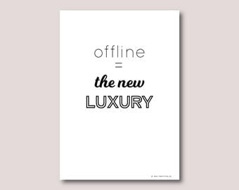 A4 print, Inspirational quote, Inspirational wall art, Motivational quote, Quote art, Quote print • Offline is the new luxury