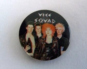Vice Squad - Punk Pin Back Button Badge