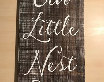 Custom Signs For Home Decor faith sign country home decor wood signs by farmhousecreations1 Our Nest Sign Our Nest Family Sign Cute Sayings Fixer Upper Decor