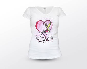 Fairy Shirt, In Love With FairyTales, Fairy Cloathing, Woman Clothing, Fairy Top, Fairy Tee, Fairy T-Shirt, Fairytale Quote, Fantasy Shirt