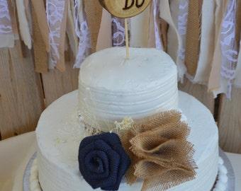 Rustic Cake Topper, Wedding Cake Topper, Burlap Cake Topper, Wood Cake Topper, We Do Cake Topper, Rustic Wedding, Burlap Wedding Navy Topper