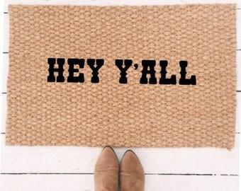 Hey Y'all doormat