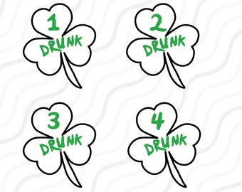 Drunk 1 2 3 and 4 SVG, Drunk SVG,  St Patrick's Day SVG Cut table Design,svg,dxf,png Use With Silhouette Studio & Cricut_Instant Download