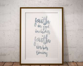 faith in god includes faith in his timing print, inspirational print, lds print, lds decor, watercolor print, lds inspirational, digital