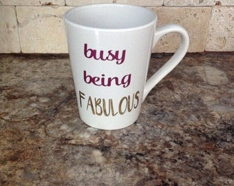 Busy Being Fabulous Personalized Coffee Mug, Ceramic Coffee Mug, Personalized Drinkware