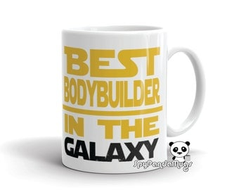 Cool Bodybuilder Mug - Best Body Builder In The Galaxy