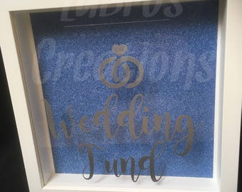 Wedding Fund, Wedding Saving Money Drop Box Frame, Honeymoon Fund, Engagement gift, Personalised, Unusual Present.