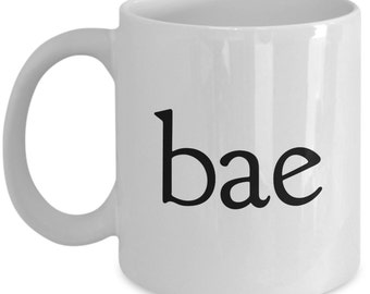 "Relationship Mugs ""Bae Mug"" Coffee mug Gift Or Tea Mug For Your Girlfriend, Boyfriend, Wife, Husband Valentines Day"