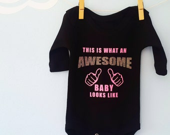 This is what an awesome baby looks like Onesie /Girl Onesie /Funny baby oneise/Cute Girl Baby Bodysuit /Baby Clothes /Baby Shower Gift