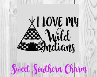 SVG File - SVG Files - Indian tribe svg file - teepee svg file - wild svg file - wild indians svg file - mommy svg file - mom svg file