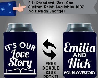 It's Our Love Story Names Date #OurLoveStory Collapsible Fabric Wedding Can Coolers, Cheap Can Coolers,  Wedding Favors (W278)