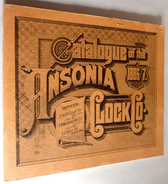 Catalogue of the Ansonia Clock Co. 1886/7 (1968 Reprint) & Price List Horology