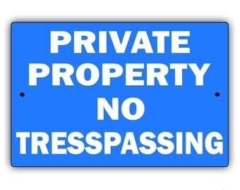 """Private Property - No Trespassing 8"""" x 12"""" Aluminum Metal Sign"""