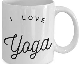 I love yoga - Unique gift mug for him, her, husband, wife, boyfriend, men, women