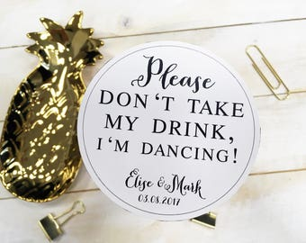 "Wedding glass cap design, Personalized, Guests, dancing, dance floor, drink, ,Please don't take my drink"",Bar,Cocktails,beer mat,"