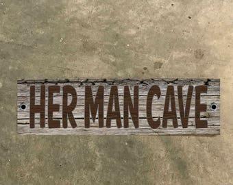 Her Man Cave Metal Sign