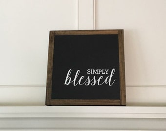 SIMPLY BLESSED handmade Farmhouse style wood sign simply blessed 8 x 8 painted rustic decor