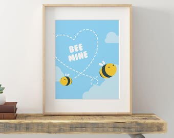 Bee Mine, Printable Art, Wall Art, Digital Art, Print, Gift for her, Gift for him, Love Art, Decor, Bee, Bumble bee 8x 10