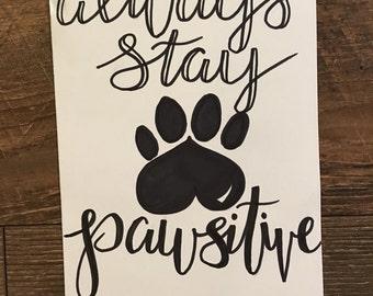 Pawsitive Print