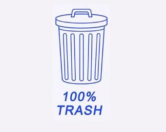 100% Trash Vinyl Sticker