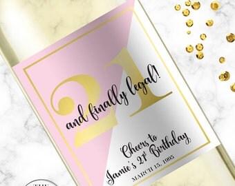 Finally 21, Twenty First Birthday, 21st Birthday Champagne Label, 21st Birthday Gift For Her, Twenty One and Legal Wine Label Gift,